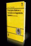 PRINCIPIOS BASICOS Y CALCULOS EN INGENIERIA QUIMICA