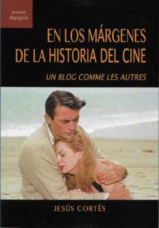 EN LOS MÁRGENES DE LA HISTORIA DEL CINE. IN BLOG COMME LES AUTRES