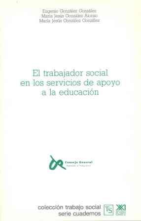 EL TRABAJADOR SOCIAL EN LOS SEVICIOS DE APOYO A LAA EDUCACION