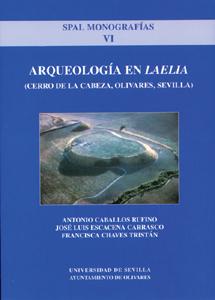 ARQUEOLOGÍA EN ´LAELIA´.. (CERRO DE LA CABEZA, OLIVARES, SEVILLA)