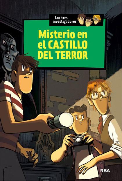 LOS TRES INVESTIGADORES. MISTERIO EN EL CASTILLO DEL TERROR