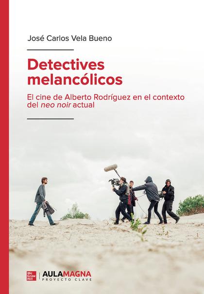 DETECTIVES MELANCÓLICOS.