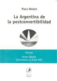 La Argentina de la postconvertibilidad