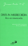 DIVES IN MISERICORDIA : RICO EN MISERICORDIA : CARTA ENCÍCLICA