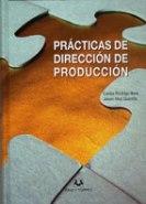 PRÁCTICAS DE DIRECCIÓN DE PRODUCCIÓN