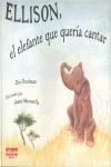 ELLISON, EL ELEFANTE QUE QUERÍA CANTAR