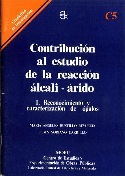 CONTRIBUCIÓN AL ESTUDIO DE LA REACCIÓN ALCALI-ARIDO