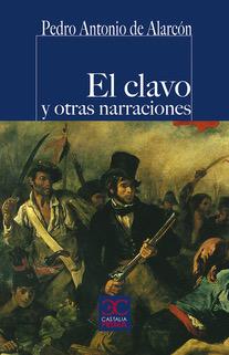 EL CLAVO Y OTRAS NARRACIONES.