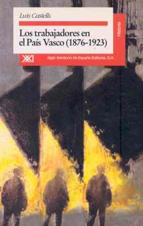 TRABAJADORES PAIS VASCO 1876-1923