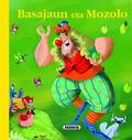 BASAJAUNA ETA MOZOLO