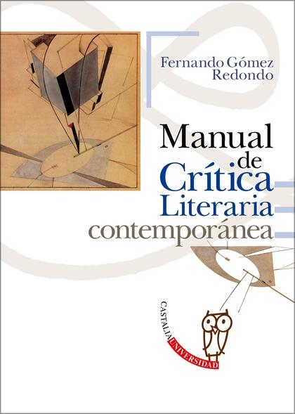 MANUAL DE CRÍTICA LITERARIA CONTEMPORÁNEA.
