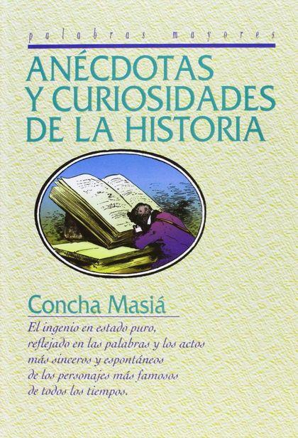 ANÉCDOTAS Y CURIOSIDADES DE LA HISTORIA