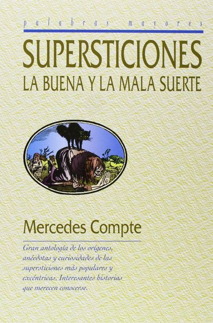 LAS SUPERSTICIONES : LA BUENA Y MALA SUERTE