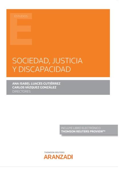 SOCIEDAD, JUSTICIA Y DISCAPACIDAD (PAPEL + E-BOOK).