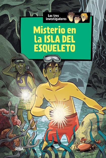 MISTERIO EN LA ISLA DEL ESQUELETO. LOS TRES INVESTIGADORES (6)