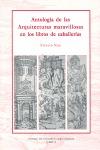 ANTOLOGÍA DE LAS ARQUITECTURAS MARAVILLOSAS EN LOS LIBROS DE CABALLERÍAS. CABALLERIAS