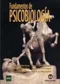 FUNDAMENTOS DE PSICOBIOLOGÍA. ...+ CUADERNILLO (UNED)