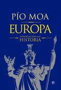 EUROPA. INTRODUCCIÓN A SU HISTORIA
