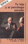 TU HIJO Y EL PSICOLOGO ESCOLAR