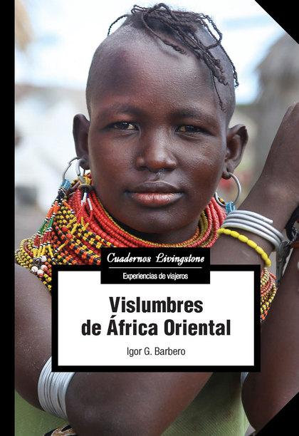 VISLUMBRES DE ÁFRICA ORIENTAL.