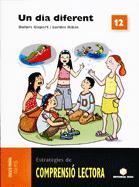 ESTRATÈGIES DE COMPRENSIÓ LECTORA 12, UN DIA DIFERENT, EDUCACIÓ PRIMÀRIA