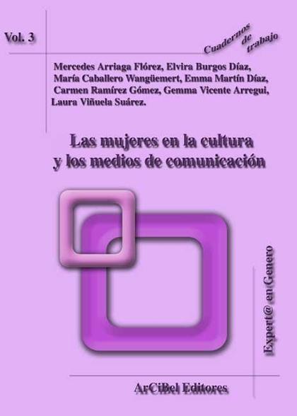 LAS MUJERES EN LA CULTURA Y LOS MEDIOS DE COMUNICACIÓN.