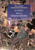 AL-ANDALUS FRENTE A LA CONSQUISTA CRISTIANA. LOS MUSULMANES DE VALENCI