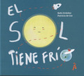 SOL TIENE FRIO, EL.