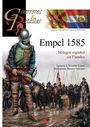 EMPEL1585. MILAGRO ESPAÑOL EN FLANDES