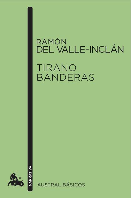 TIRANO BANDERAS.