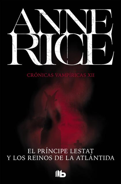 EL PRINCIPE LESTAT Y LOS REINOS DE ATLANTIDA