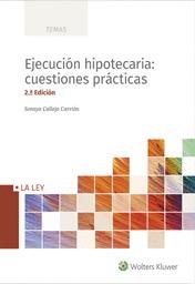 EJECUCIÓN HIPOTECARIA. CUESTIONES PRÁCTICAS