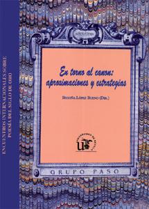 EN TORNO AL CANON, APROXIMACIONES Y ESTRATEGIAS : VII ENCUENTRO INTERNACIONAL SOBRE POESÍA DEL