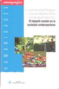 EL DEPORTE ESCOLAR EN LA SOCIEDAD CONTEMPORÁNEA