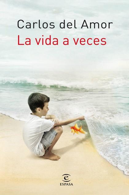 LA VIDA A VECES.