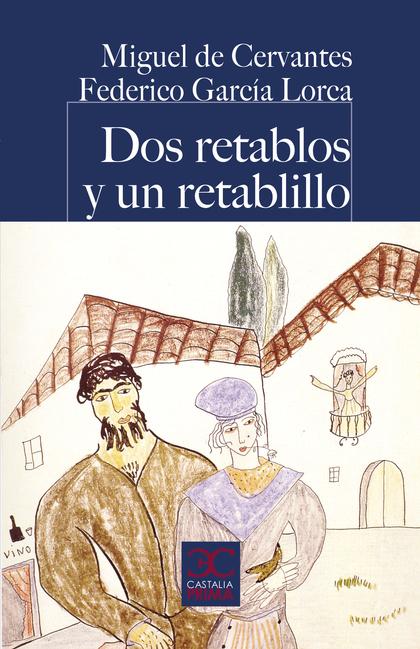 DOS RETABLOS Y UN RETABLILLO.