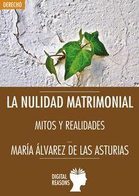 NULIDAD MATRIMONIAL. MITOS Y REALIDADES