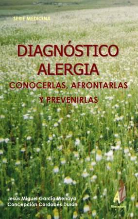DIAGNÓSTICO ALERGIA: CONOCERLAS, AFRONTARLAS Y PREVENIRLAS