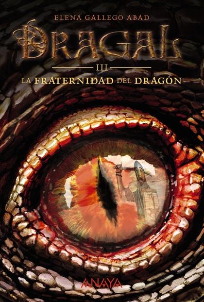 DRAGAL III: LA FRATERNIDAD DEL DRAGÓN.