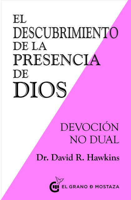EL DESCUBRIMIENTO DE LA PRESENCIA DE DIOS.