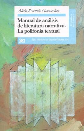 MANUAL DE ANÁLISIS DE LITERATURA NARRATIVA : LA POLIFONÍA TEXTUAL