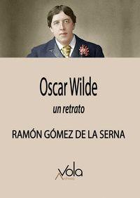 OSCAR WILDE                                                                     UN RETRATO