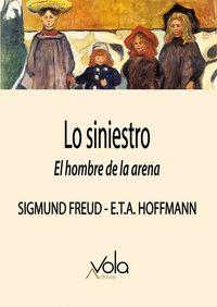LO SINIESTRO                                                                    EL HOMBRE DE LA