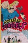 SUPERCERO HÉROES