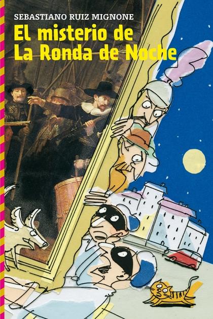 EL MISTERIO DE LA RONDA DE NOCHE