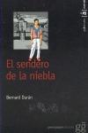 SENDERO DE LA NIEBLA