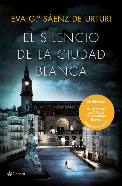 PACK TC EL SILENCIO DE LA CIUDAD BLANCA. TRILOGIA DE LA CIUDAD BLANCA 1
