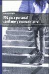 FOL PARA PROFESIONALES SANITARIOS Y SOCIOSANITARIOS