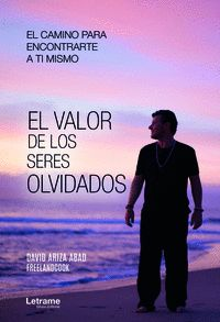 EL VALOR DE LOS SERES OLVIDADOS