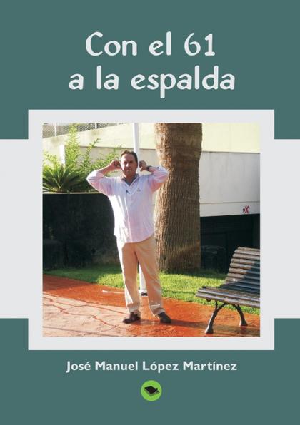 CON EL 61 A LA ESPALDA